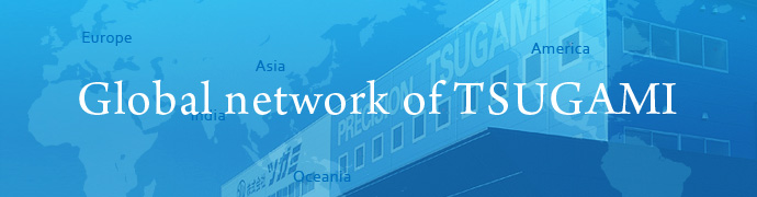 Global network of TSUGAMI